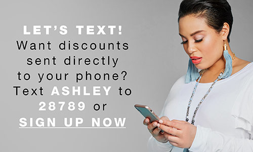 Let's text! Text ASHLEY to 28789 or Sign up here
