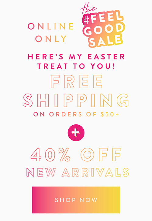 Online Only 40% Off Full-price plus Free Shipping on orders of $50+. Shop Now